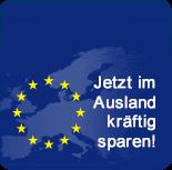 EU-Preise und EU-Optionen - Jetzt im Ausland kräftig sparen!